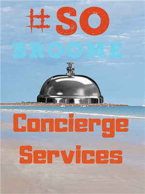 So Broome Personal Concierge Services
