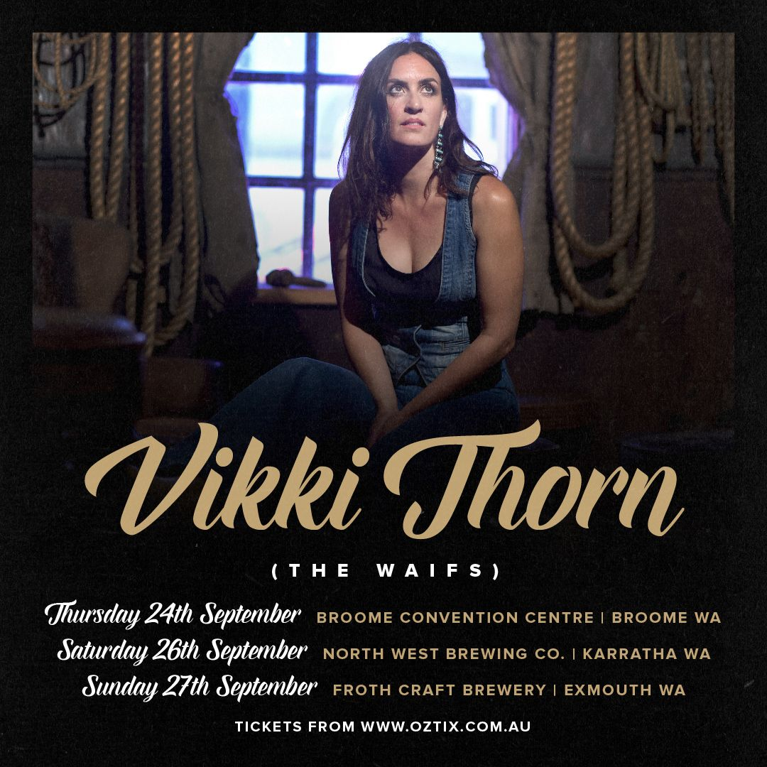 Vicki Thorn (from The Waifs)